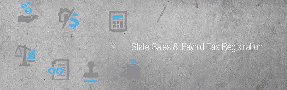 State Sales & Payroll Tax Registration Service